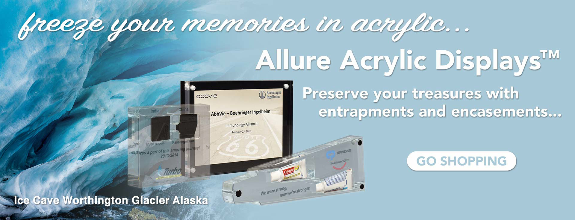 Ice Cave Worthington Glacier Alaska with three Allure™ Acrylic Encasements and text — freeze your memories in acrylic...
